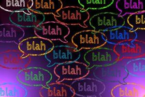 """Viele Sprechblasen in denen """"blah"""" steht"""